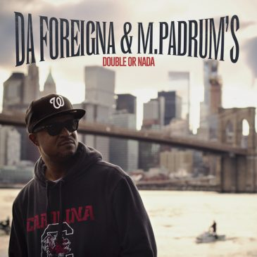 Da Foreigna & MPadrums – Double or Nada (EP 12″)